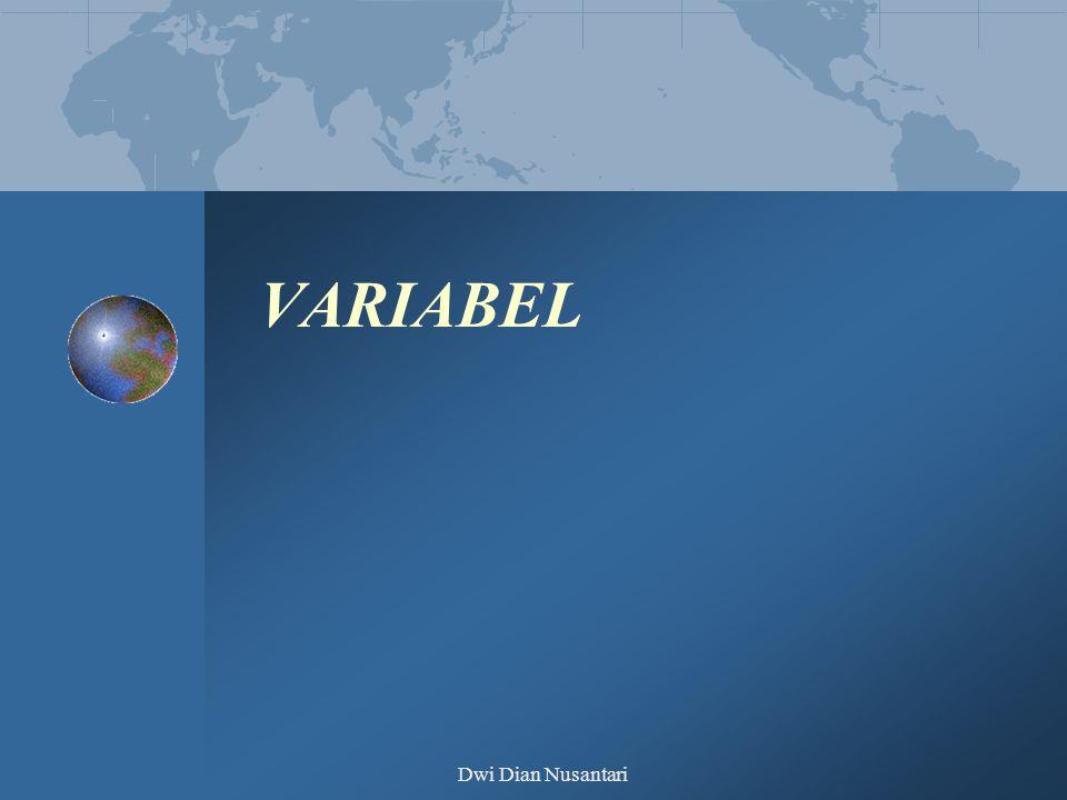 Dwi Dian Nusantari Variabel dan Construct Variabel merupakan segala sesuatu yang dapat diberi berbagai macam nilai Variabel merupakan penghubung antara contruct yang abstract dengan fenomena yang nyata.