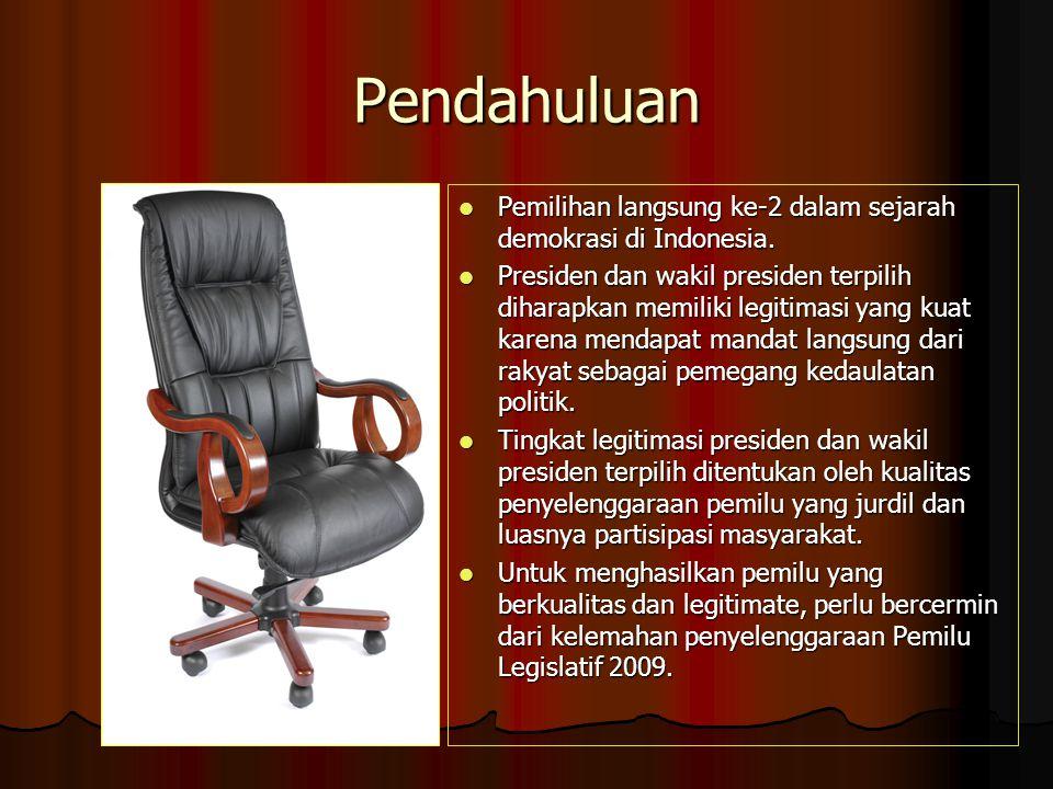 Pemilihan Umum Presiden dan Wakil Presiden TAHUN 2009 ( Berdasarkan UU No. 42 tahun 2008 tentang Pemilihan Umum Presiden dan Wakil Presiden) OLEH : MU