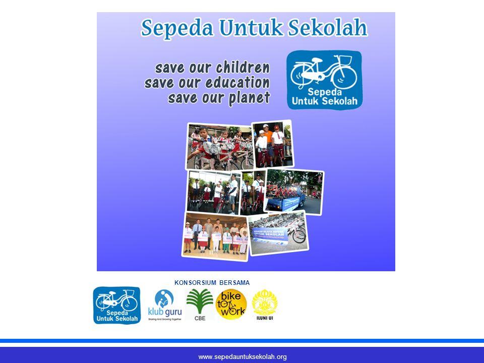 www.sepedauntuksekolah.org KONSORSIUM BERSAMA
