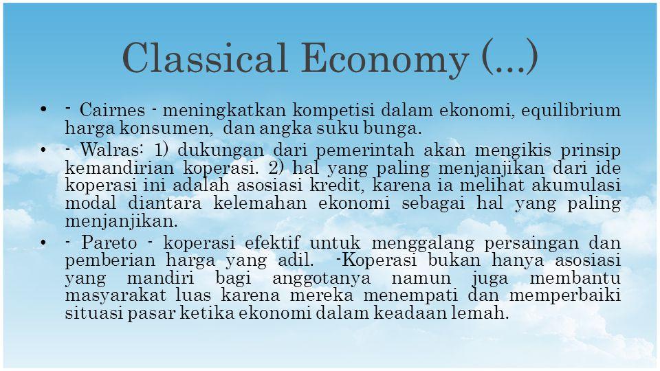 Classical Economy (...) - Cairnes - meningkatkan kompetisi dalam ekonomi, equilibrium harga konsumen, dan angka suku bunga.