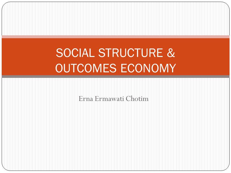STRUKTUR SOS – JARINGAN SOS Jaringan sosial  hasil ekonomi 1.