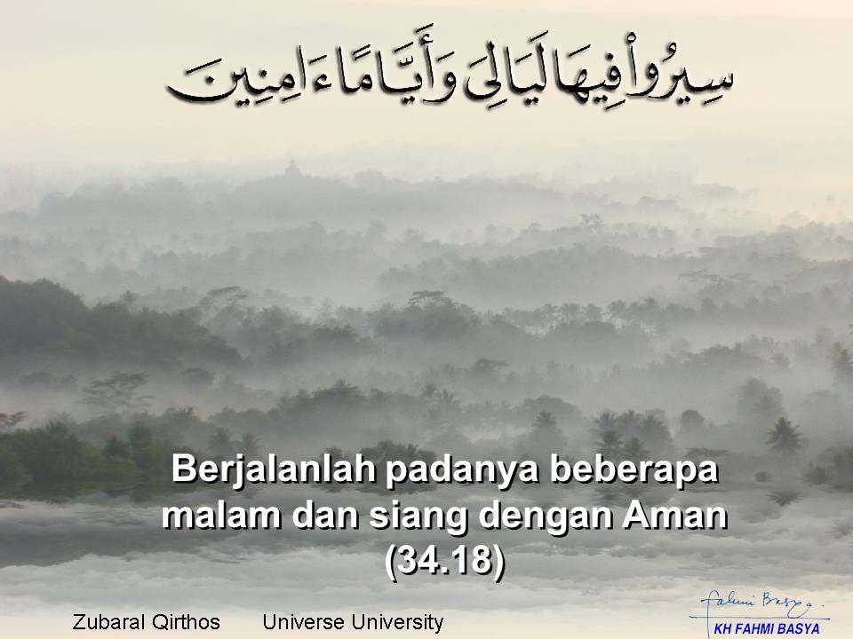 Berjalanlah padanya beberapa malam dan siang dengan Aman (34.18) Berjalanlah padanya beberapa malam dan siang dengan Aman (34.18)