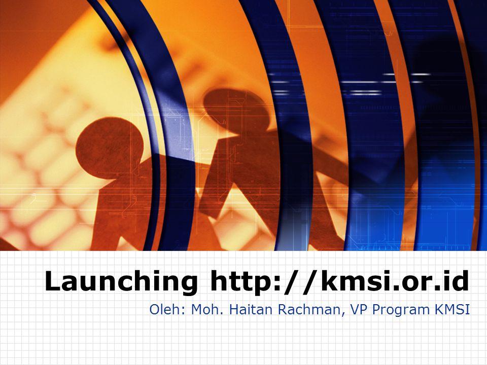 Contents KM System Platform 1 Platform http://kmsi.or.id 2 Tingkatan Anggota 3 Tujuan KMSI – Website 4
