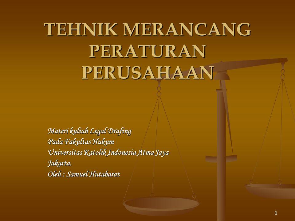 22 Contoh penulisan : Mengingat: 1.Pasal ….. Undang-undang No…..Thn..