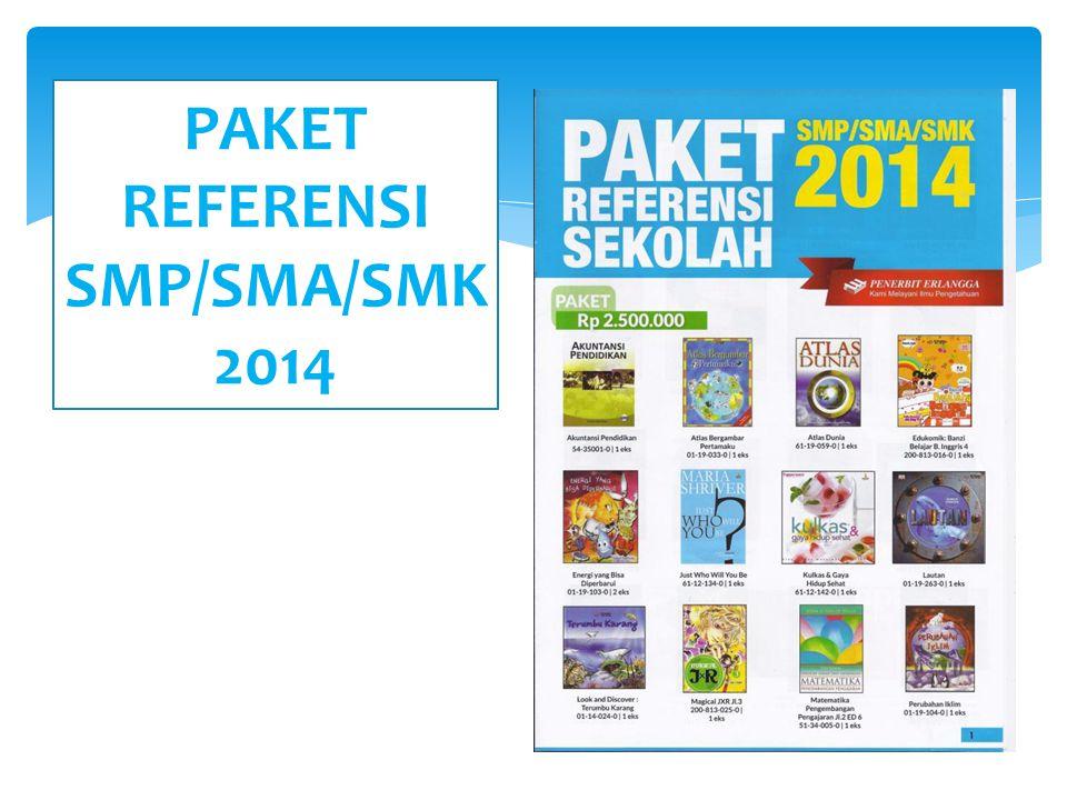 PAKET REFERENSI SMP/SMA/SMK 2014