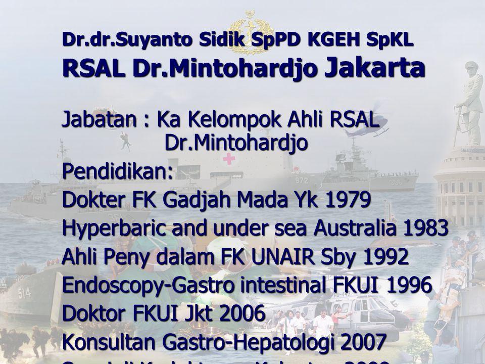 Jabatan : Ka Kelompok Ahli RSAL Dr.Mintohardjo Pendidikan: Dokter FK Gadjah Mada Yk 1979 Hyperbaric and under sea Australia 1983 Ahli Peny dalam FK UN