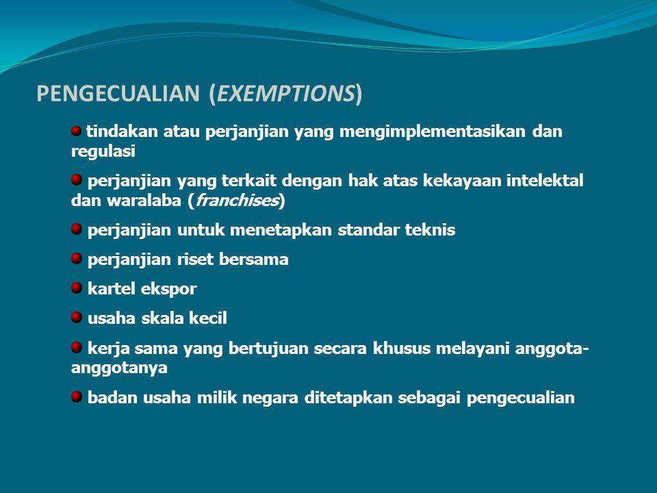 PENGECUALIAN (EXEMPTIONS) tindakan atau perjanjian yang mengimplementasikan dan regulasi perjanjian yang terkait dengan hak atas kekayaan intelektal d