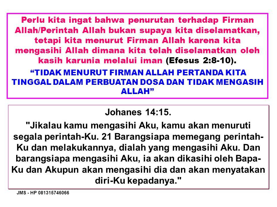 JMS - HP 081315746066 Untuk apa Hari Sabat diberikan Allah.