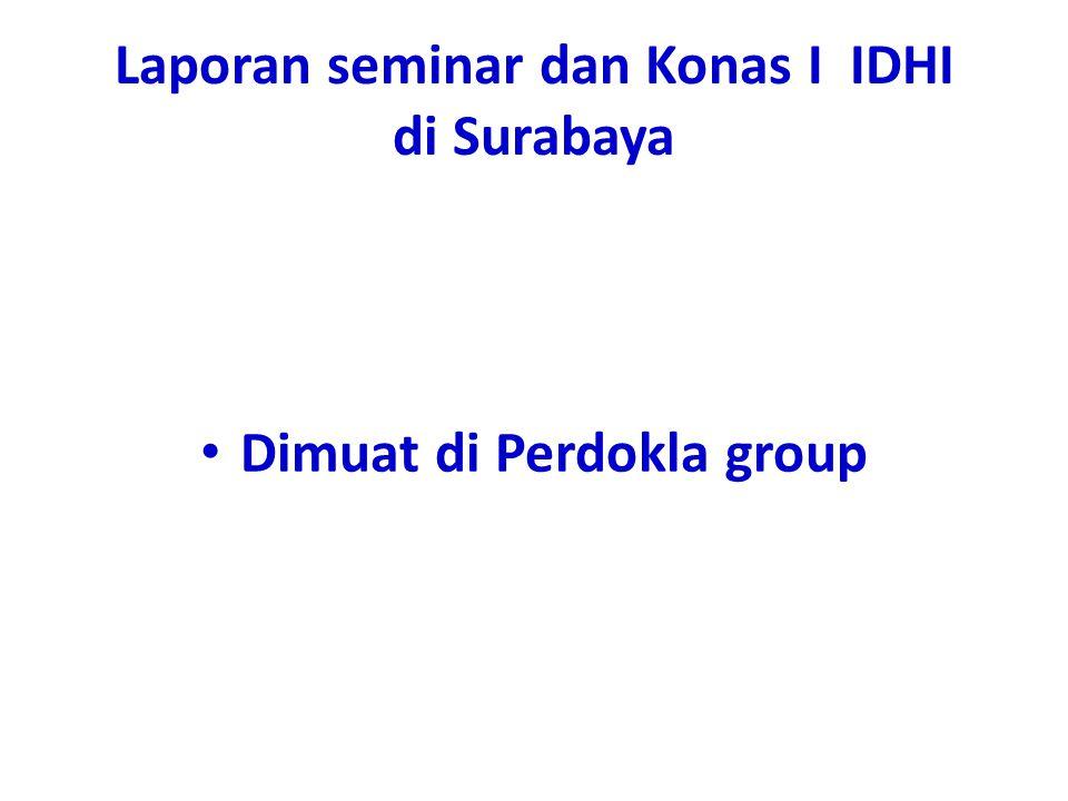 Laporan seminar dan Konas I IDHI di Surabaya Dimuat di Perdokla group
