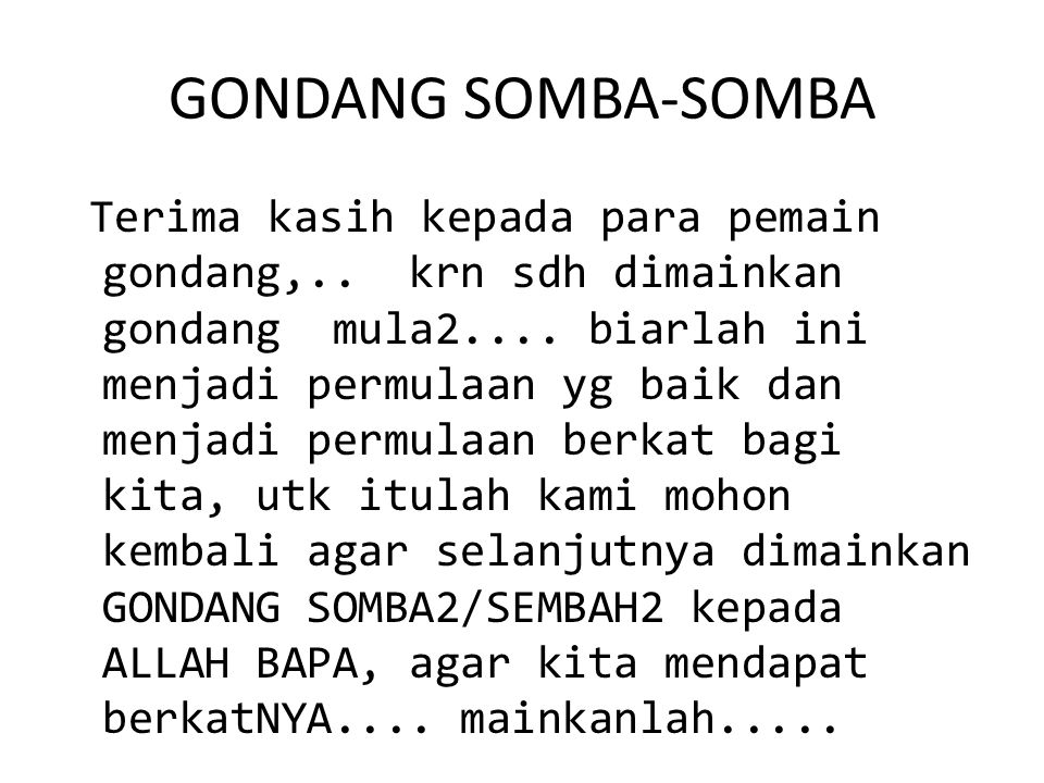 GONDANG SOMBA-SOMBA Terima kasih kepada para pemain gondang,..