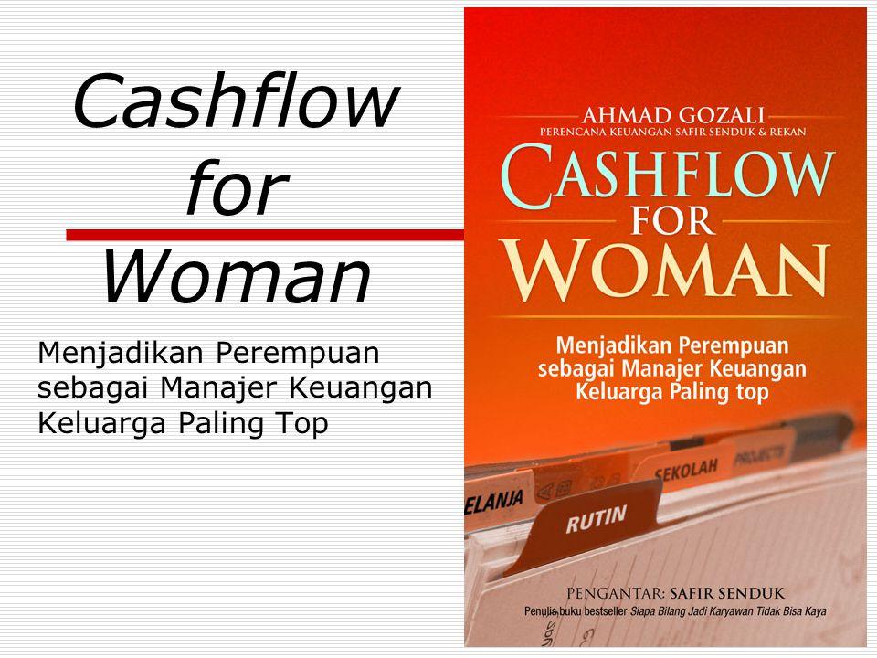Cashflow for Woman Menjadikan Perempuan sebagai Manajer Keuangan Keluarga Paling Top