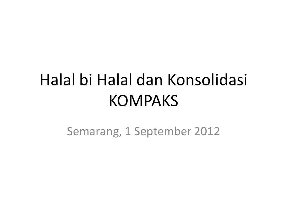 Halal bi Halal dan Konsolidasi KOMPAKS Semarang, 1 September 2012