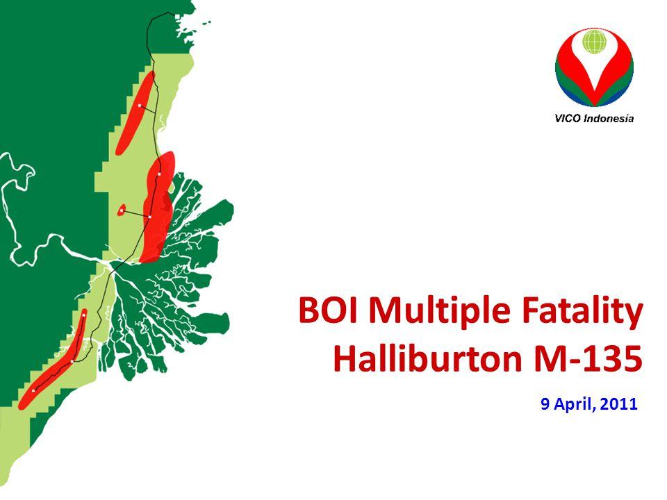 9 April, 2011 BOI Multiple Fatality Halliburton M-135