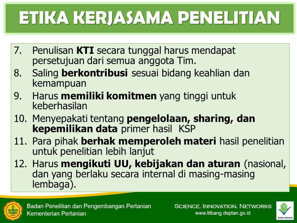 7.Penulisan KTI secara tunggal harus mendapat persetujuan dari semua anggota Tim. 8.Saling berkontribusi sesuai bidang keahlian dan kemampuan 9.Harus