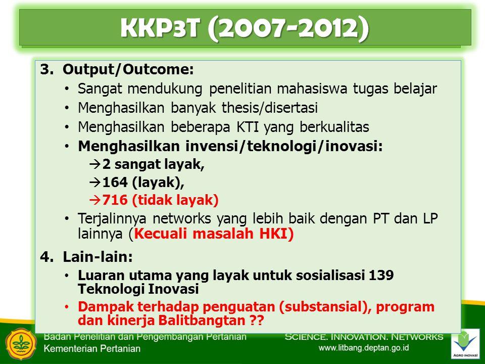 KKP3N (2013-2014) 1.Sistem (umum) : Penawaran kerjasama/kemitraan khusus kepada PT-LP-UK/UPT Balitbangtan dalam suatu sistem kemitraan/kerjasama/team work 2.Substansi: Dipilah atas Bidang Utama-Topik-Sub-Topik  4 Bidang Utama  13 Isu Strategis  49 Topik Masih sangat beragam dan banyak:  222: 128 (2013) & 94 (2014) judul penelitian  Aneka komoditas sesuai dengan sub-topik  level/tingkatan: hulu sd hilir Masih tanpa delineasi & linkage yang jelas antara kegiatan in-house (kegiatan reguler/ internal) dg kegiatan Kemitraan (KKP3N) yang ditawarkan