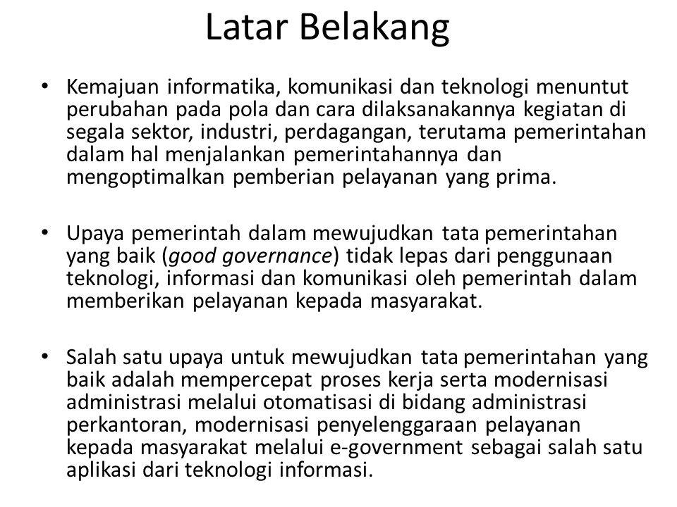 Apa pengertian E-government.Bagaimana fungsi dan perkembangan E- government.