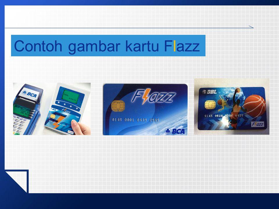 Produk Dana dari Bank BCA  Apa itu kartu Flazz ?