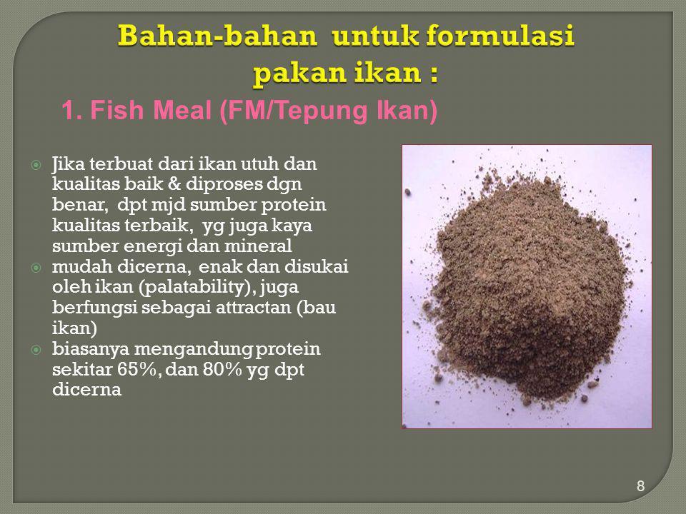  Tepung ikan juga mengandung 1-2,5% asam lemak n-6, penting untuk ikan & semua jenis udang  jika dibuat dari produk sampingan, kualitasnya tidak sebagus hasil tangkapan  Masalah yg ditemui: kadar abu tinggi.