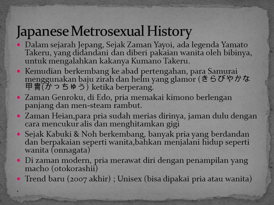 Dalam sejarah Jepang, Sejak Zaman Yayoi, ada legenda Yamato Takeru, yang didandani dan diberi pakaian wanita oleh bibinya, untuk mengalahkan kakanya Kumano Takeru.