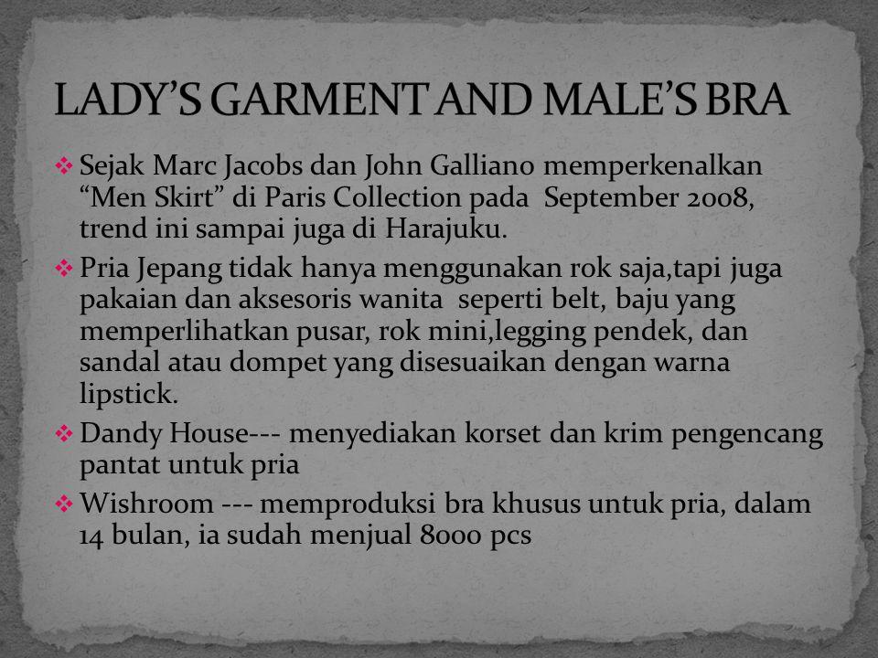  Sejak Marc Jacobs dan John Galliano memperkenalkan Men Skirt di Paris Collection pada September 2008, trend ini sampai juga di Harajuku.