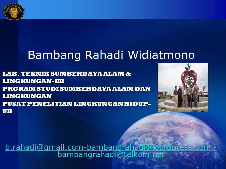 Bambang Rahadi Widiatmono b.rahadi@gmail.com-bambangrahadi@wordpress.comb.rahadi@gmail.com-bambangrahadi@wordpress.com - bambangrahadi@telkom.net- bam