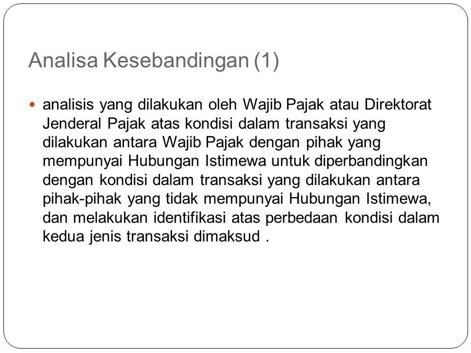 Transaksi TP yang didokumentasikan (PER-43/PJ/2010, Pasal 3 ayat (3)) Transaksi yang nilainya lebih dari Rp 10 juta (pasal 3 ayat (3)) Hal ini merupak