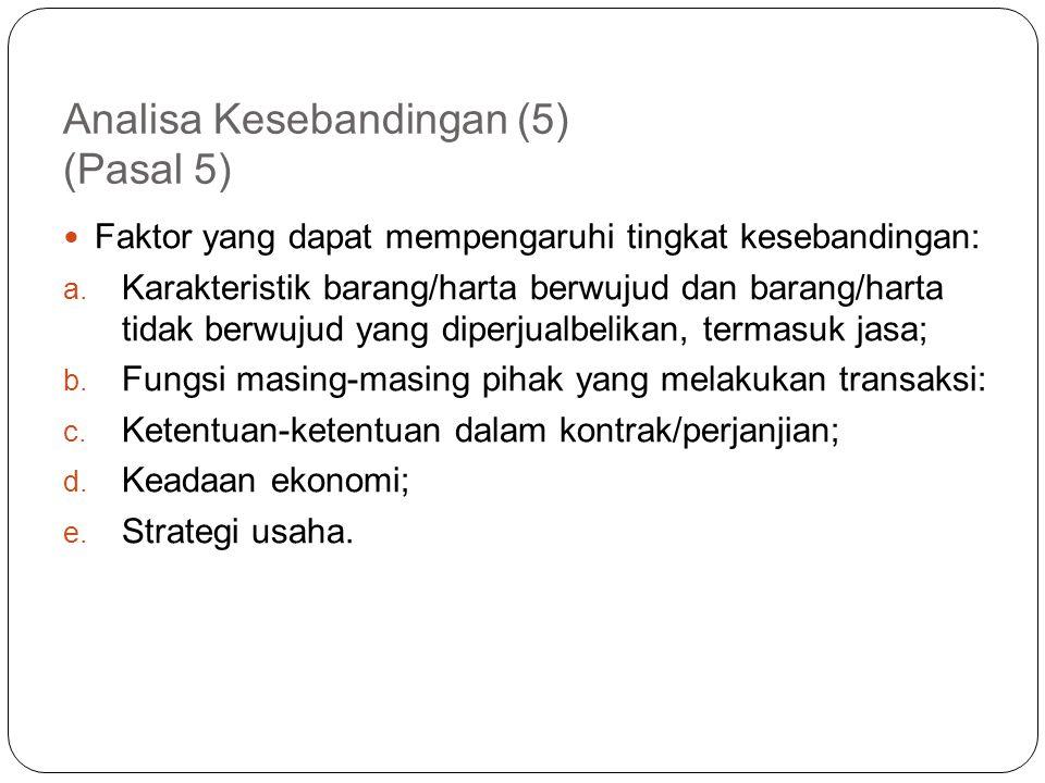 Analisa Kesebandingan (4) update PER-32/PJ/2011 Pasal 4A Data Pembanding  Data Pembanding Internal dan Data Pembanding Eksternal harus memenuhi fakto