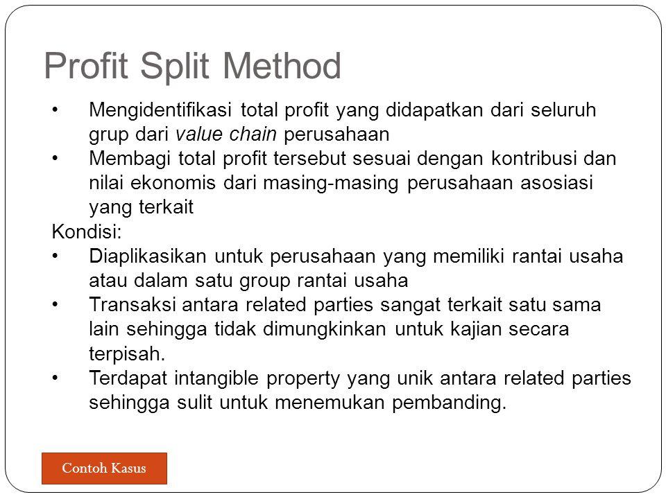 Cost Plus Method Melakukan perbandingan pada gross margin yang didapatkan (yang dibandingkan adalah penambahan dari costnya, apakah wajar atau tidak)