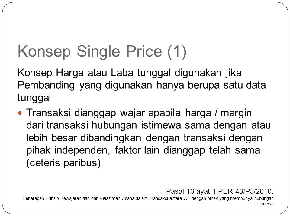 DIRECT vs INDIRECT TRANSFER PRICING METHODOLOGY P&L STATEMENTTP METHODDESCRIPTION OF TP METHODOLOGY Sales (=Price)Most DirectLangsung menetapkan harga