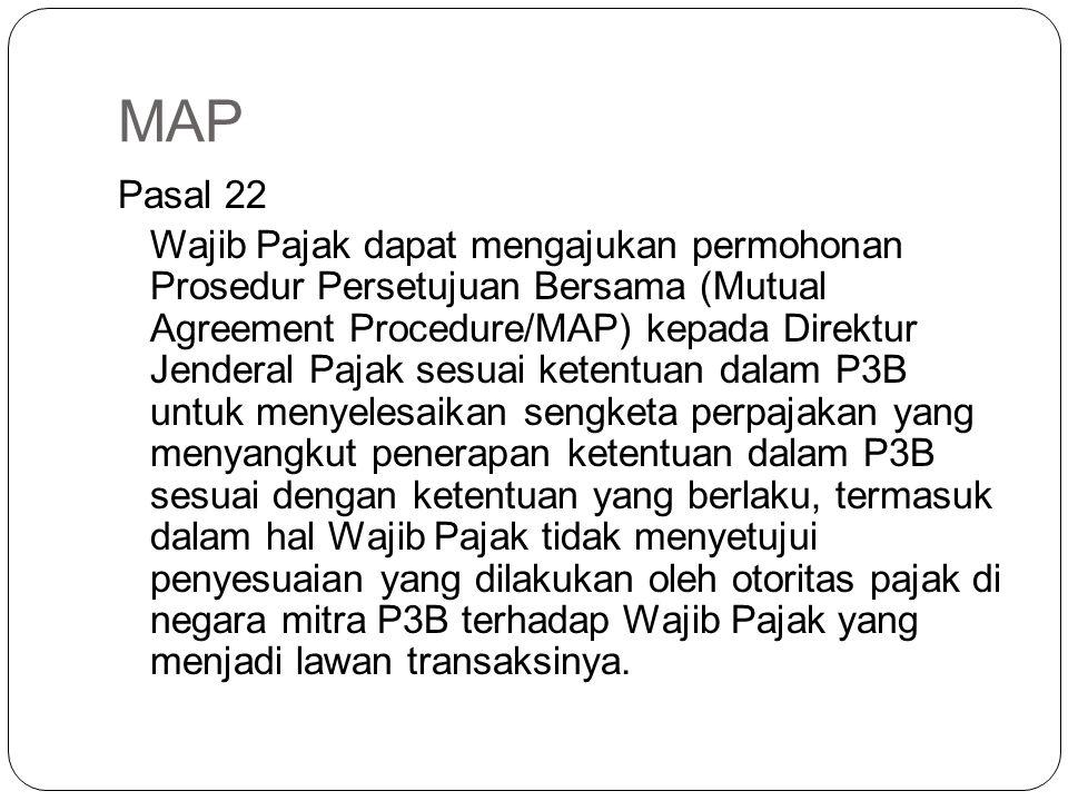 HAK-HAK WAJIB PAJAK WP dapat mengajukan permohonan MAP (Pasal 22) WP dapat mengajukan permohonan APA (Pasal 23)