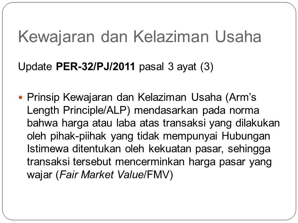 Kewajaran dan Kelaziman Usaha Arm's Length Principle (PER-43/PJ/2010, Pasal 1 ayat (6)) prinsip yang mengatur bahwa apabila kondisi dalam transaksi ya