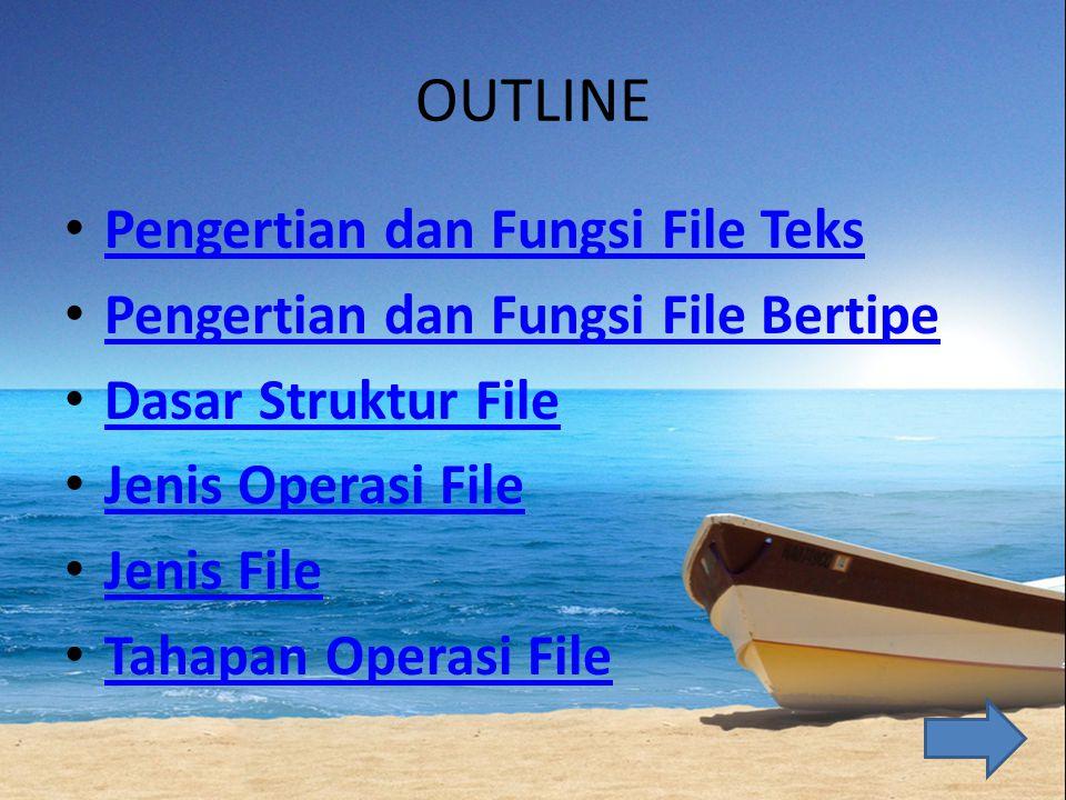 Pengertian dan Fungsi File Teks File text adalah arsip yang disimpan dalam suatu media corage berupa data yang terdiri dari karakter yang menyatukan kata-kata / symbol.
