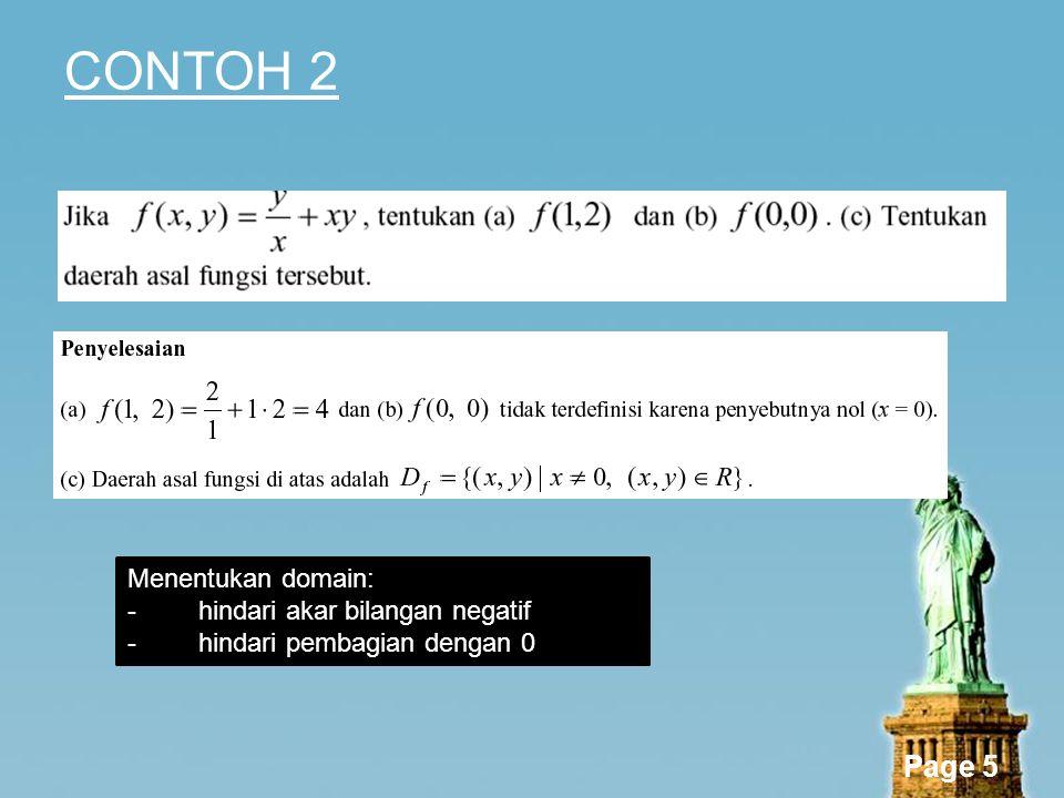 Page 5 CONTOH 2 Menentukan domain: -hindari akar bilangan negatif -hindari pembagian dengan 0