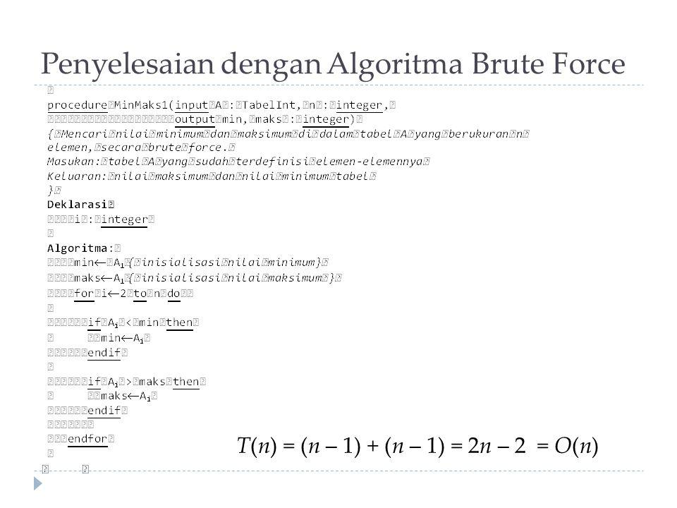 (a) Merge Sort  Algoritma: 1.