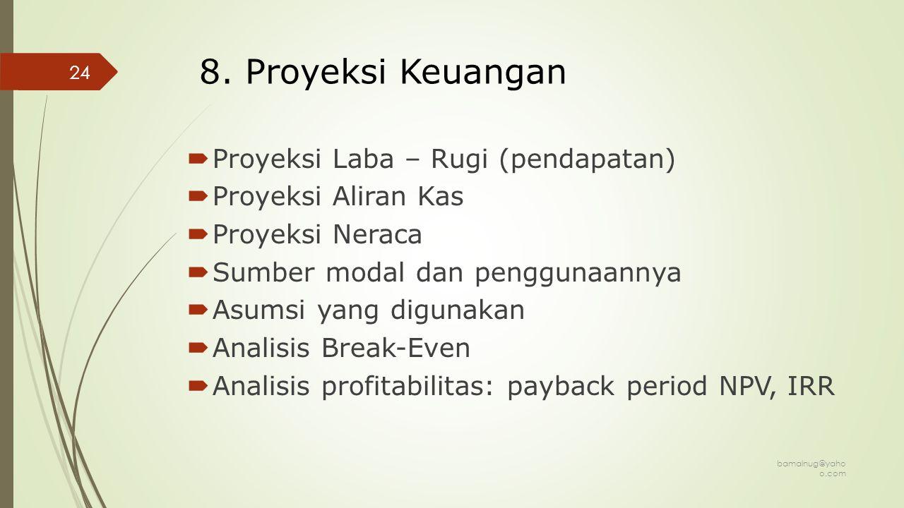 9.Lampiran  Kontrak  Rekomendasi  Foto-foto  Rincian keuangan  Resume  dll.