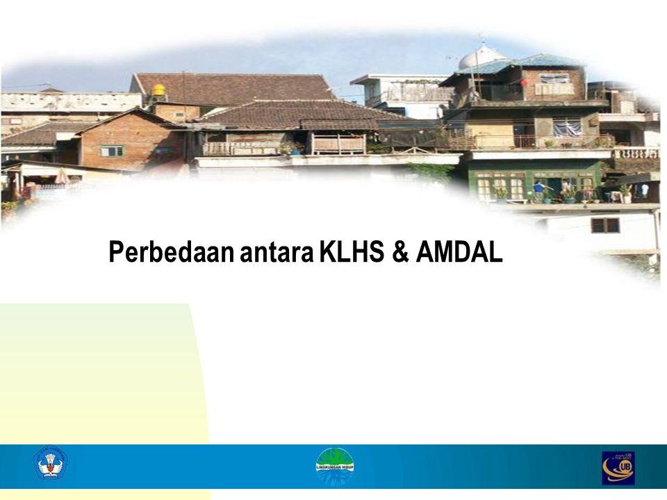 Perbedaan antara KLHS & AMDAL