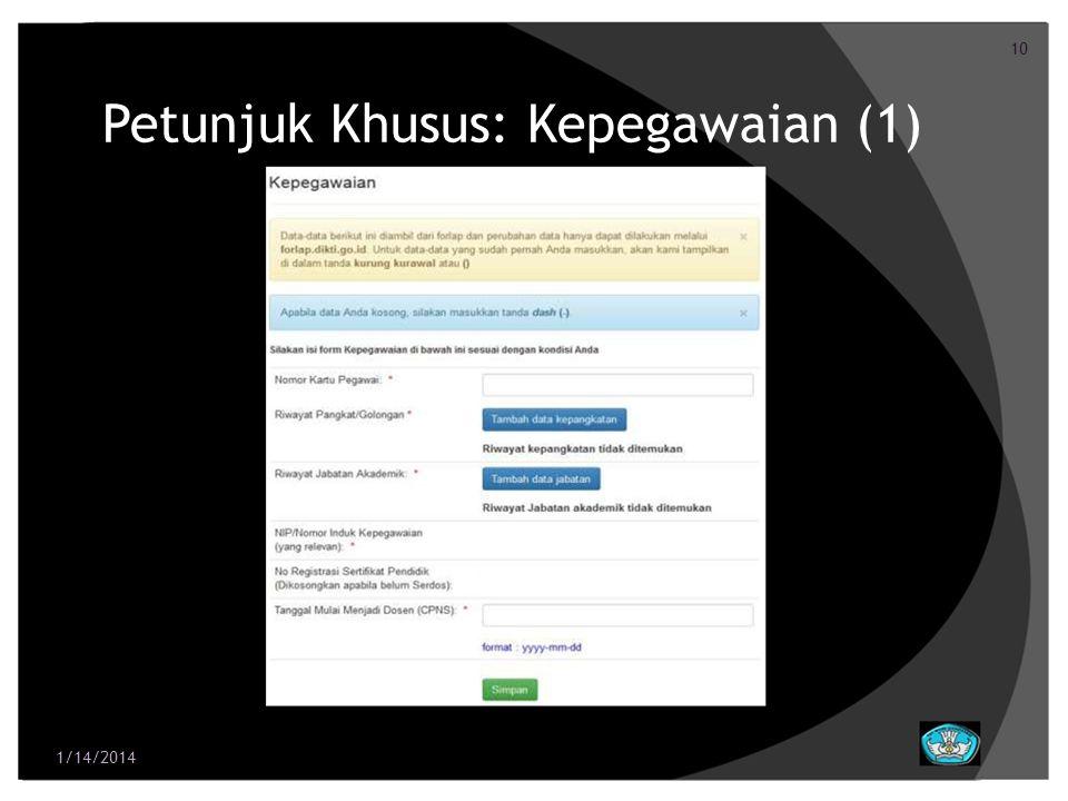 10 Petunjuk Khusus: Kepegawaian (1) 1/14/2014