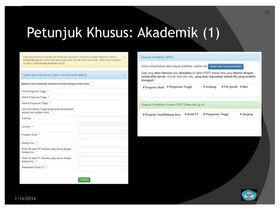 15 Petunjuk Khusus: Akademik (1) 1/14/2014