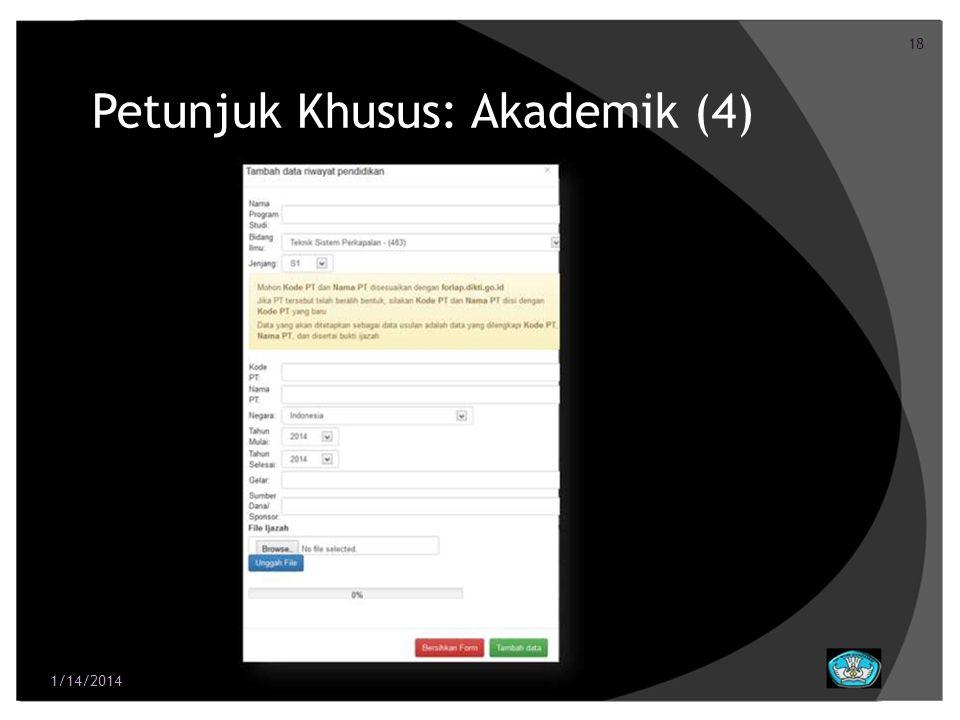 18 Petunjuk Khusus: Akademik (4) 1/14/2014
