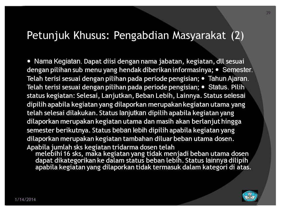 40 Petunjuk Khusus: Pengabdian Masyarakat (3) SKS.