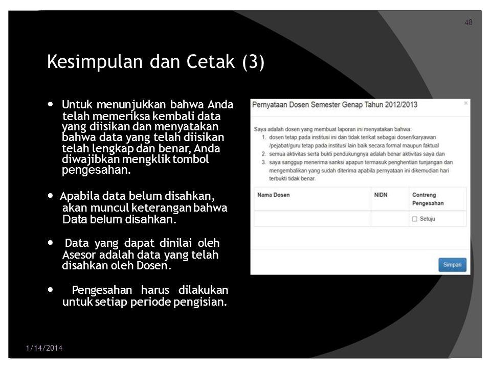 49 Kesimpulan dan Cetak (4) Bagi dosen yang memiliki jabatan akademik Profesor, terdapat kesimpulan wajib khusus.