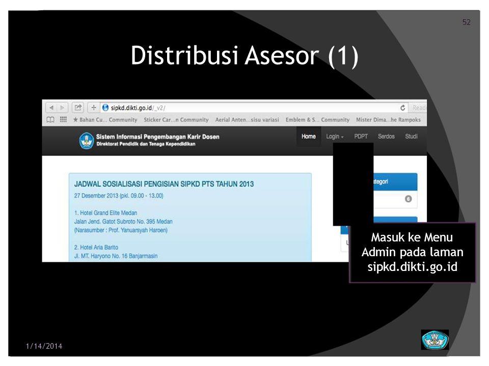 53 Distribusi Asesor (2) Login Akun: Kode Perguruan Tinggi Password: Kode Perguruan Tinggi Password dapat diganti setelah login ke dalam sistem 1/14/2014
