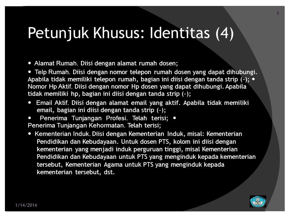 9 Petunjuk Khusus: Identitas (5) Status PNS/Non PNS.