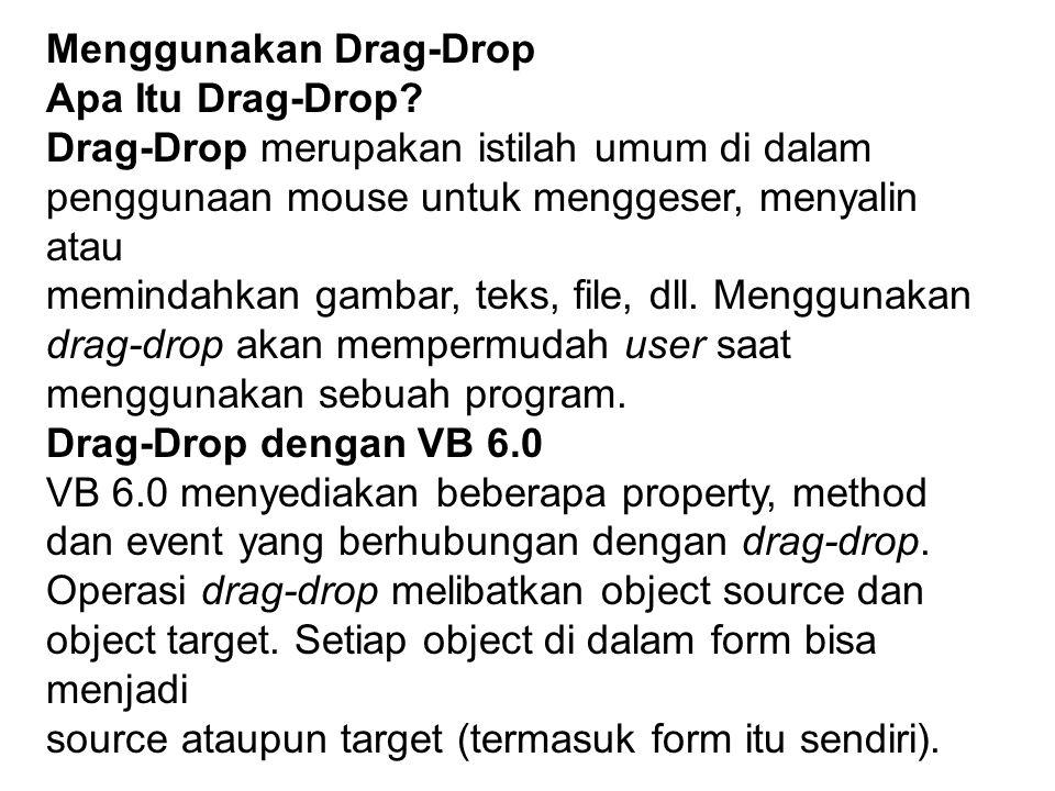 Menggunakan Drag-Drop Apa Itu Drag-Drop.