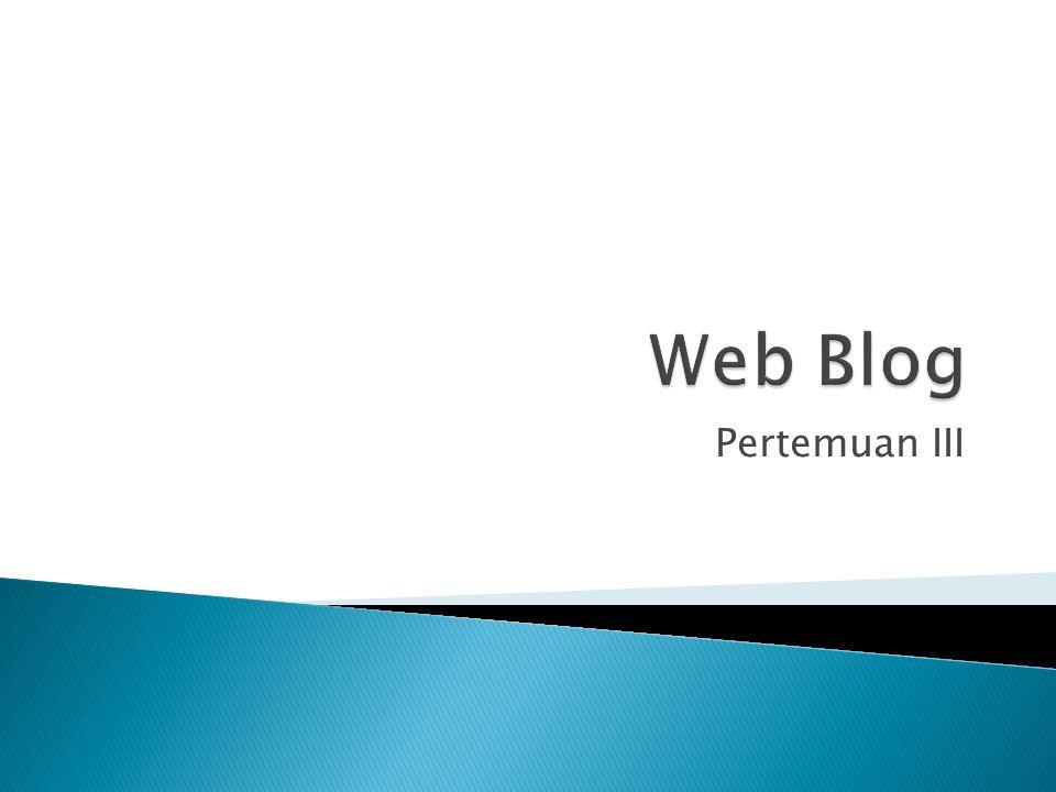  Apa itu webblog?..
