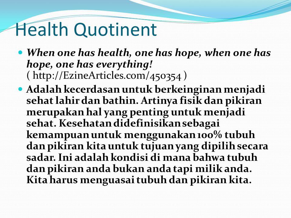 Spiritual Quotient Munculah teori SQ.
