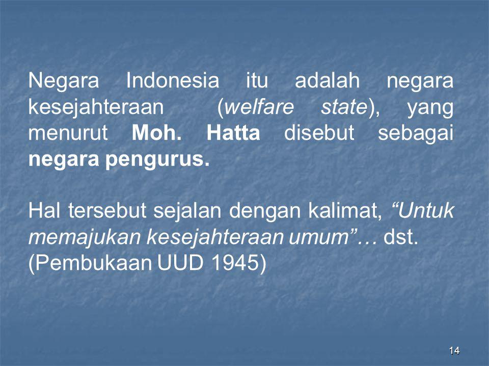 13 Kata Republik yang terdapat pada Pasal 1 ayat (1) di atas berasal dari kata, Res dan Publicae .