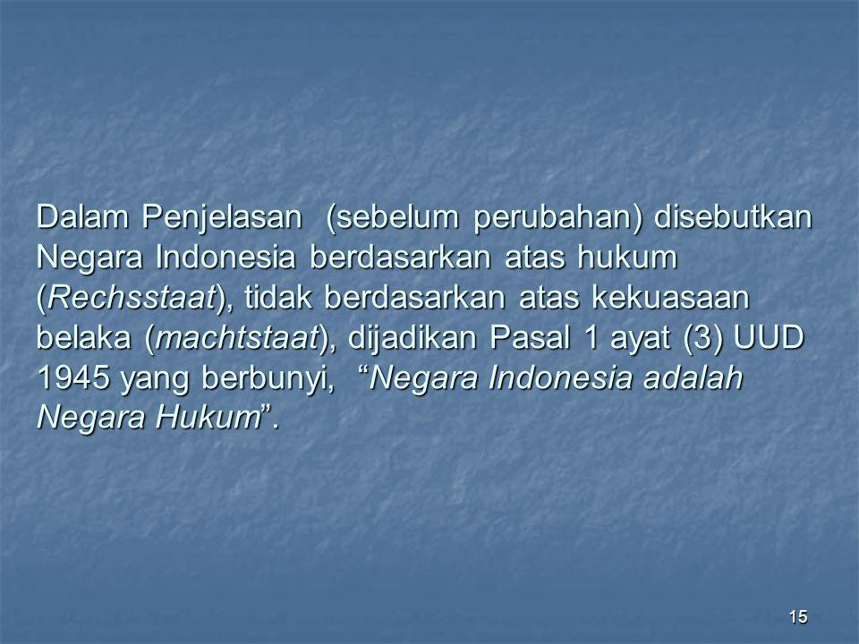 14 Negara Indonesia itu adalah negara kesejahteraan (welfare state), yang menurut Moh.