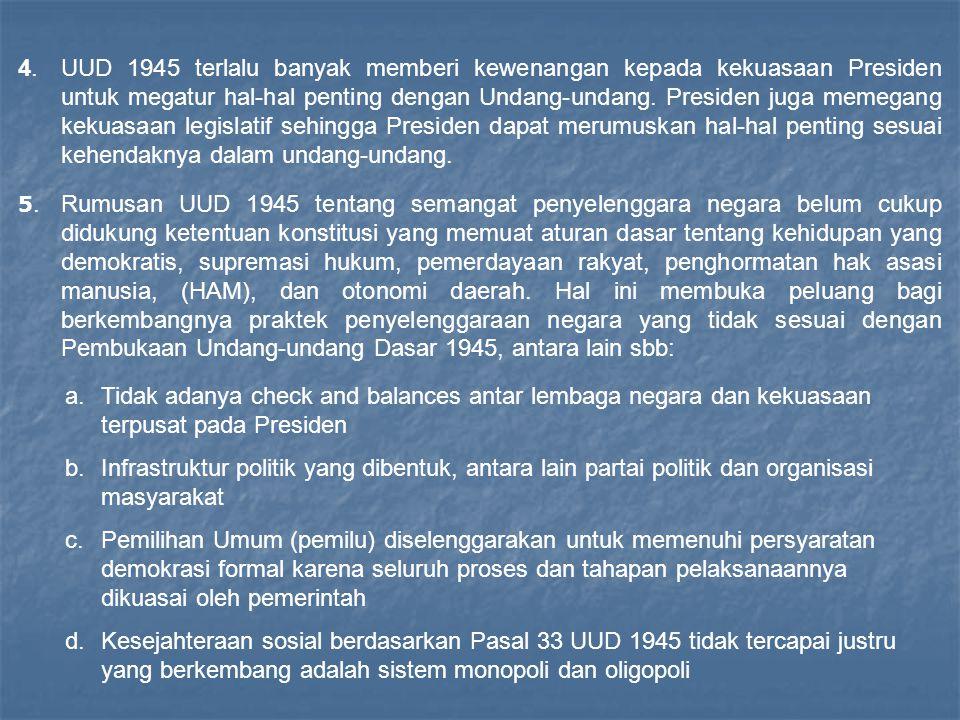 DASAR PEMIKIRAN YANG MELATARBELAKANGI PERUBAHAN UUD 1945 1.