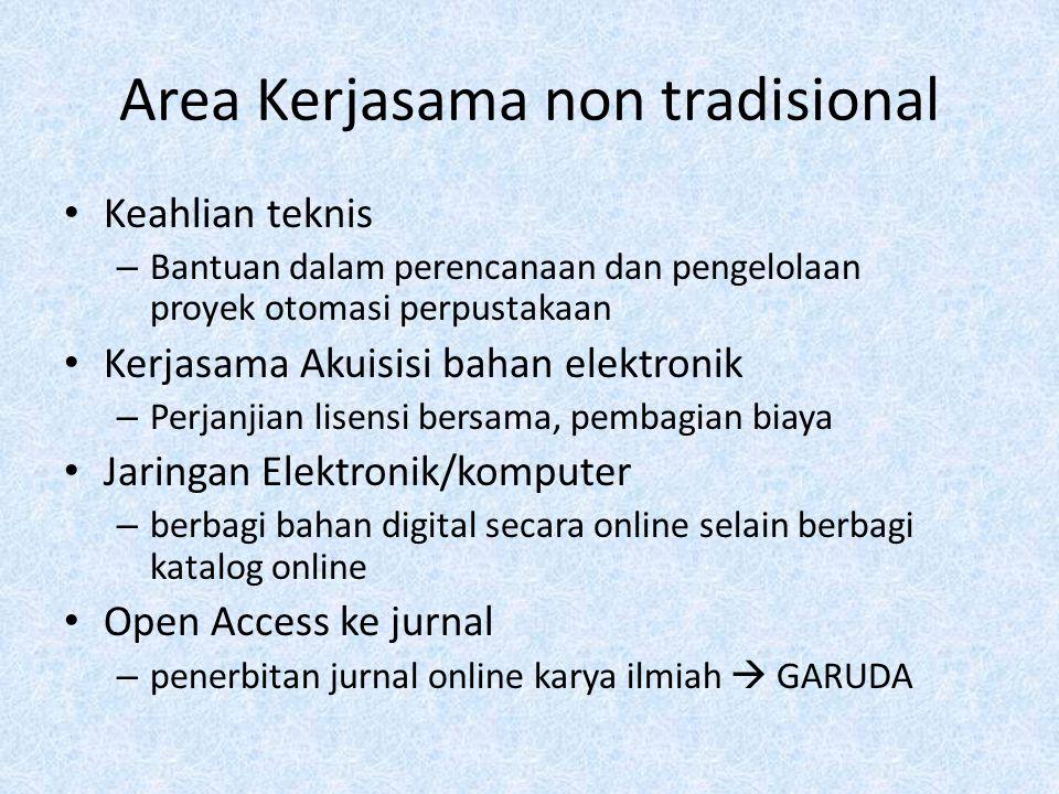Area Kerjasama non tradisional Keahlian teknis – Bantuan dalam perencanaan dan pengelolaan proyek otomasi perpustakaan Kerjasama Akuisisi bahan elektr